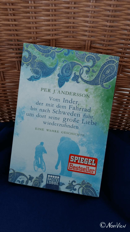 Buch Per J. Andersson Vom Inder, der mit dem Fahhrad bis nach Schweden fuhr